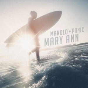 Manolo Panic, Mary Ann